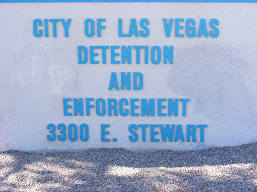 City of Las Vegas Jail 3300 E. Stewart Las Vegas, NV
